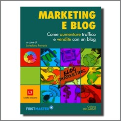 Marketing e blog. Come aumentare i tuoi lettori